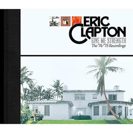 エリック・クラプトン - ギヴ・ミー・ストレンクス~ '74/'75 レコーディングズ<スーパー・デラックス・エディション> [5CD+ブルーレイ]