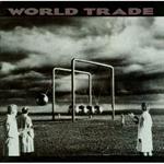 ワールド・トレード - ワールド・トレード