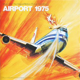 オリジナル・サウンドトラック - エアポート'75