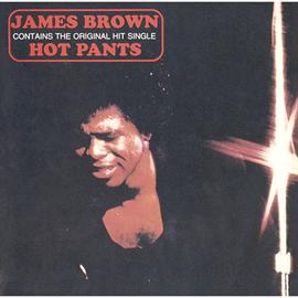 ジェームス・ブラウン - ホット・パンツ+1