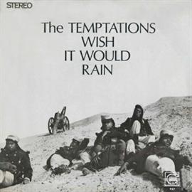 テンプテーションズ - 雨に願いを