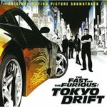 V.A. - ワイルド・スピード X3 TOKYO DRIFT オリジナル・サウンドトラック