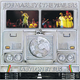 ボブ・マーリー&ザ・ウェイラーズ - バビロン・バイ・バス