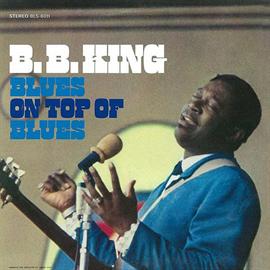 B.B.キング - ブルース・オン・トップ・オブ・ブルース