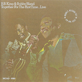 B.B.キング & ボビー・ブランド - トゥゲザー・フォー・ザ・ファースト・タイム...ライヴ