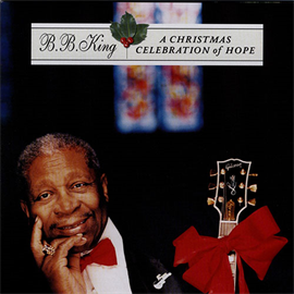 B.B.キング - ア・クリスマス・セレブレイション・オブ・ホープ+1