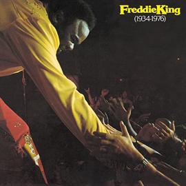 フレディ・キング - フレディ・キング1934~1976