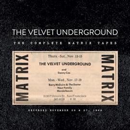 ヴェルヴェット・アンダーグラウンド - ザ・コンプリート・マトリックス・テープズ