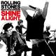 ザ・ローリング・ストーンズ - ザ・ローリング・ストーンズXマーティン・スコセッシ「シャイン・ア・ライト」オリジナル・サウンドトラック