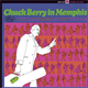 チャック・ベリー - バック・トゥ・メンフィス+1