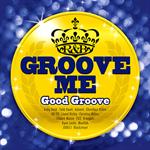 V.A. - Groove Me~Good Groove~