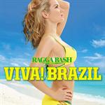 V.A. - RAGGA BASH PRESENTS VIVA! BRAZIL