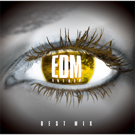 V.A. - EDM ANTHEM - BEST MIX