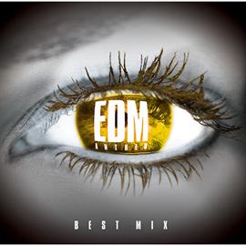 V.A. - EDM ANTHEM - BEST MIX