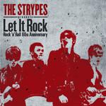 V.A. - ザ・ストライプス presents Let It Rock ~ Rock 'n' Roll 60th Anniversary