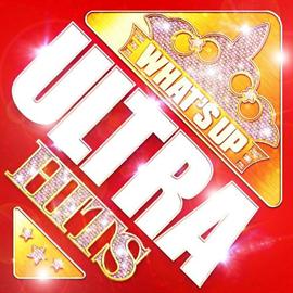 V.A. - ワッツ・アップ!-ウルトラ・ヒッツ