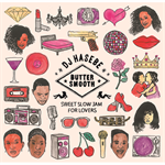 DJ HASEBE BUTTER SMOOTH -SWEET SLOW JAM FOR LOVERS-