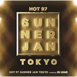 ヴァリアス・アーティスト - HOT97 SUMMER JAM TOKYO mixed by DJ LEAD
