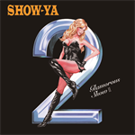 SHOW-YA - Glamorous Show Ⅱ