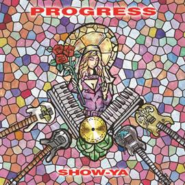 SHOW-YA - PROGRESS