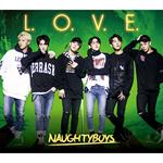 NAUGHTYBOYS - L.O.V.E.