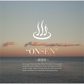 V.A. - ONSEN-黄昏時