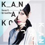 KANAKO - heart breathe