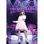MACO - FIRST KISS TOUR 2016