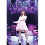 MACO - FIRST KISS TOUR 2016