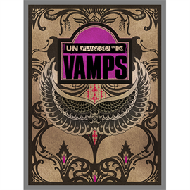 VAMPS - MTV Unplugged:VAMPS