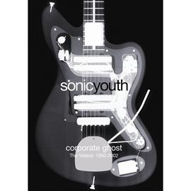 ソニック・ユース - コーポレイト・ゴースト-ザ・ビデオ: 1990-2002
