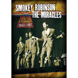 スモーキー・ロビンソン&ザ・ミラクルズ - ディフィニティヴ・パフォーマンス 1963-1987 <モータウン・クラシック VOL. 3>