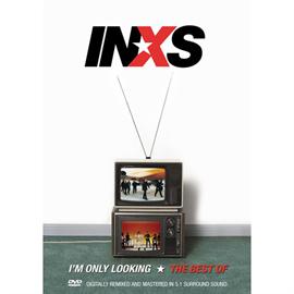 INXS - ベスト・オブ・INXS~アイム・オンリー・ルッキング