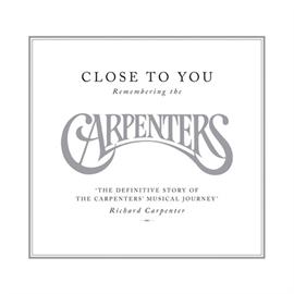 カーペンターズ - 遙かなる影:リメンバリング・ザ・カーペンターズ
