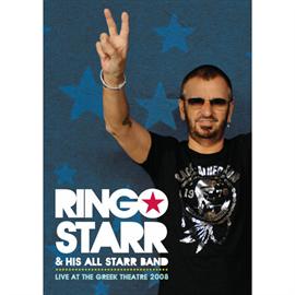 リンゴ・スター&ヒズ・オール・スター・バンド - ライヴ・アット・ザ・グリーク・シアター2008