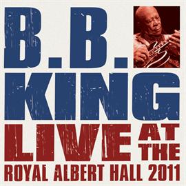 B.B.キング - ライヴ・アット・ザ・ロイヤル・アルバート・ホール2011