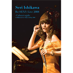 Re:SEXY Live2008 ーCabaret Nightー