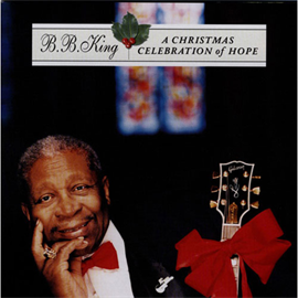 B.B.キング - ア・クリスマス・セレブレイション・オブ・ホープ