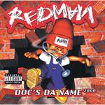 レッドマン - ドッグス・ダ・ネーム 2000