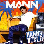 Mann - マンズ・ワールド