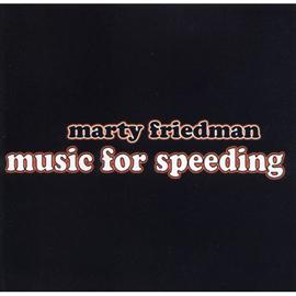 マーティ・フリードマン - ミュージック・フォー・スピーディング