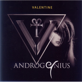 ヴァレンタイン - アンドロジニアス:フューチャー&パスト