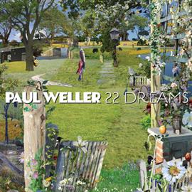 ポール・ウェラー - 22ドリームス