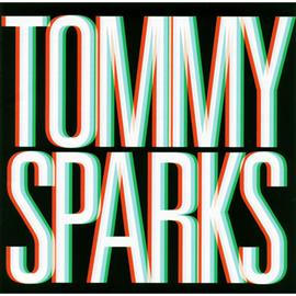 トミー・スパークス - トミー・スパークス