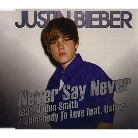 ジャスティン・ビーバー - ネヴァー・セイ・ネヴァー[国内盤] Never Say Never