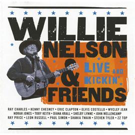 ウィリー・ネルソン&フレンズ - ライヴ・アンド・キッキン