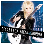 YOHIO - BREAK the BORDER~Deluxe Edition (6月26日発売)