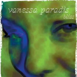 ヴァネッサ・パラディ - ブリス