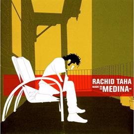 ラシッド・タハ - メイド・イン・メディナ