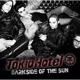 トキオ・ホテル - ダークサイド・オブ・ザ・サン
